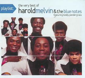 Melvin Harold & The Blue Notes - Playlist: The Very Best Of Harold Melvin & The Blue Notes (CD)