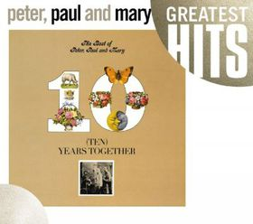 Best of Peter Paul and Mary:Ten Years - (Import CD)