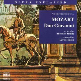 Mozart - Opera Explained - Introduction To Don Giovanni;Timson (CD)