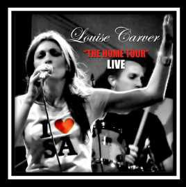 Carver, Louise - The Home Tour - Live (CD)