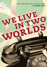The GPO Film Unit Collection: Volume 2 - We Live in Two Worlds - (Import DVD)