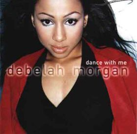 Debelah Morgan - Dance With Me - Revised Version (CD)