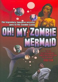 Oh My Zombie Mermaid - (Region 1 Import DVD)