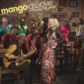 Mango Groove - Bang The Drum (CD)