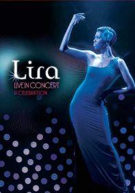 Lira - Live In Concert - A Celebration (DVD)