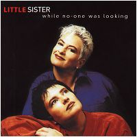 Little Sister - While No One Was Looking (CD)
