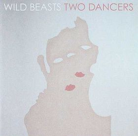 Wild Beasts - Two Dancers (CD)