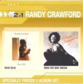 Randy Crawford - Raw Silk / Now We May Begin (CD)