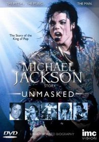 The Michael Jackson Story: Unmasked - (Import DVD)
