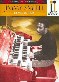 Jimmy Smith Live In 69 (jazz Icons) - Live In 69 (DVD)