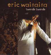 Eric Wainaina - Twende Twende (CD)