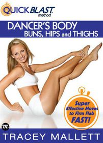 Tracey Mallett: Quickblast Method - Dancer's Body, Buns, Hips and Thighs - (Import DVD)