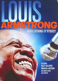 Louis Armstrong:Good Evening Ev'rybod - (Region 1 Import DVD)