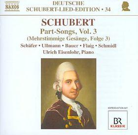 Schubert: Part Songs Vol 3 - Part Songs - Vol.3 (CD)