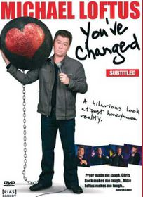 Michael Loftus - You've Changed (DVD)