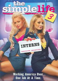 Simple Life 3:Interns - (Region 1 Import DVD)