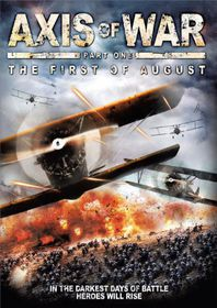 Axis of War: The First of August - (Import DVD)
