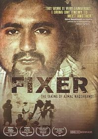 Fixer:Taking of Ajmal Naqshbandi - (Region 1 Import DVD)