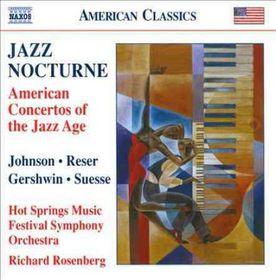 Jazz Nocturne: American Concertos Of Jaz - Jazz Nocturne - American Concertos Of The Jazz Age (CD)