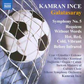 Ince / Bilkent So / Uyar / Gunduz / Cabuk - Symphony No 5 - Requiem Without Words (CD)