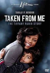 Taken from Me:Tiffany Rubin Story - (Region 1 Import DVD)