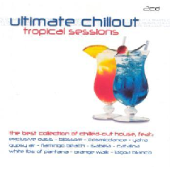 Ultimate Chillout - Tropical Sessions - Various Artists (CD)