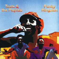 Toots & The Maytals - Funky Kingston (CD)